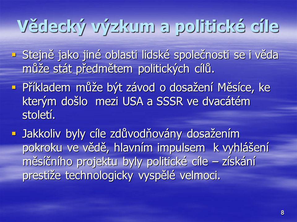 Vědecký výzkum a politické cíle