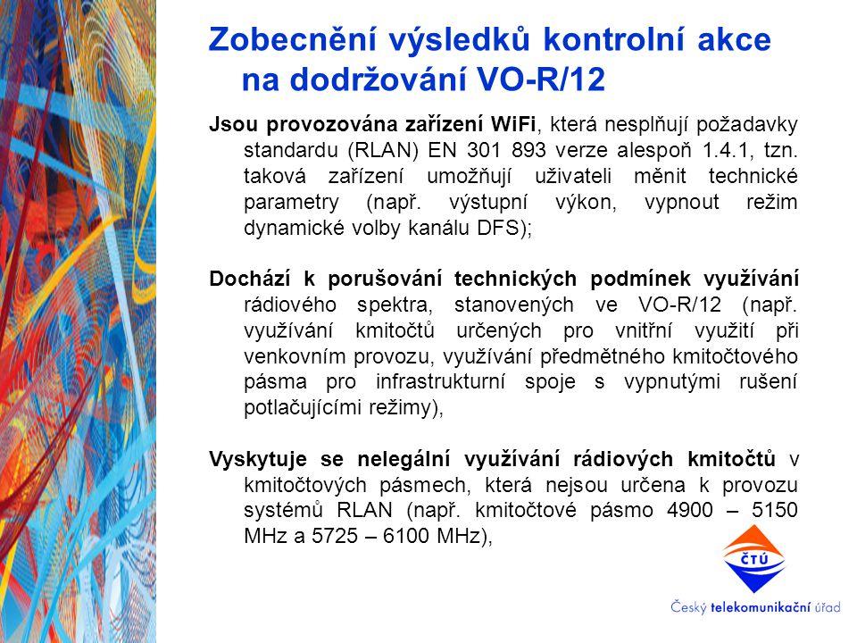 Zobecnění výsledků kontrolní akce na dodržování VO-R/12