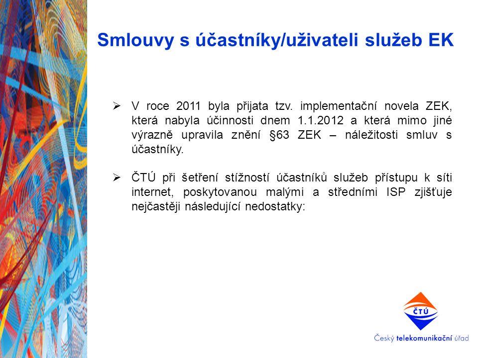 Smlouvy s účastníky/uživateli služeb EK