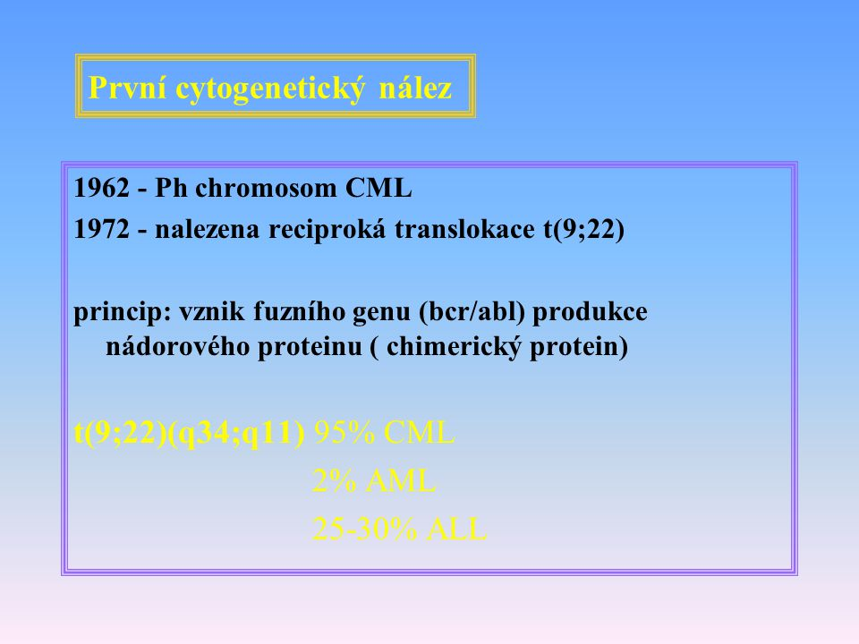 První cytogenetický nález