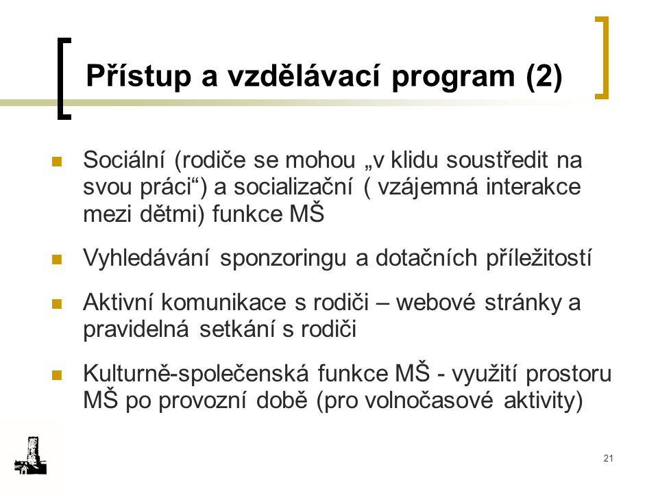 Přístup a vzdělávací program (2)
