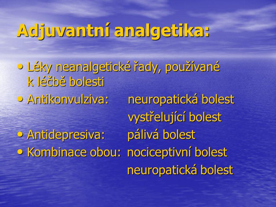 Adjuvantní analgetika: