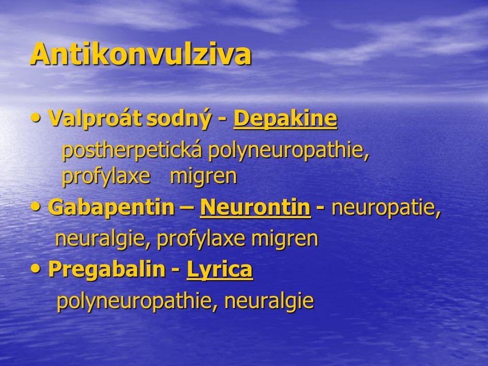 Antikonvulziva Valproát sodný - Depakine