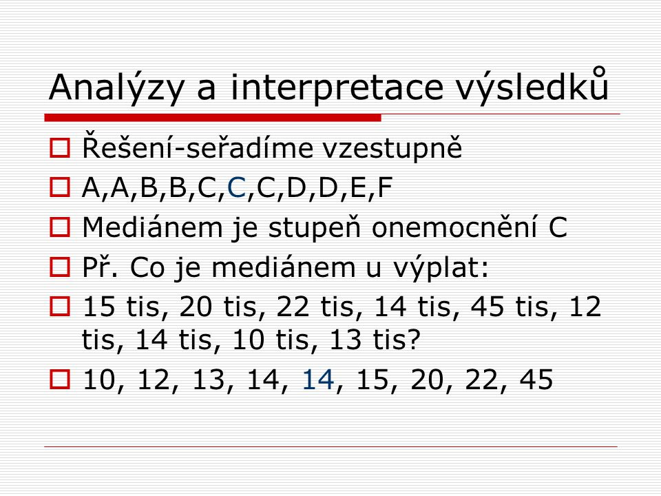 Analýzy a interpretace výsledků