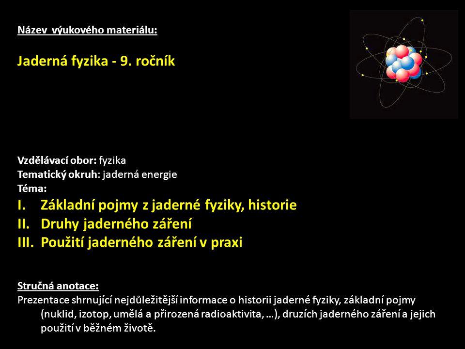 Jaderná fyzika - 9. ročník