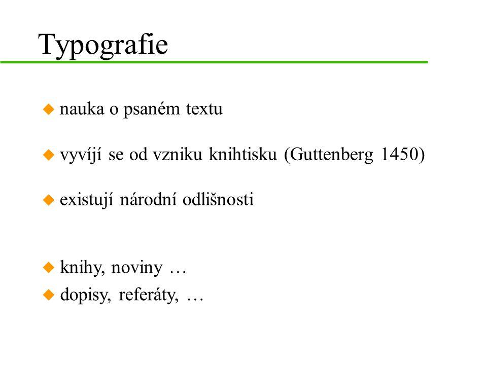 Typografie nauka o psaném textu