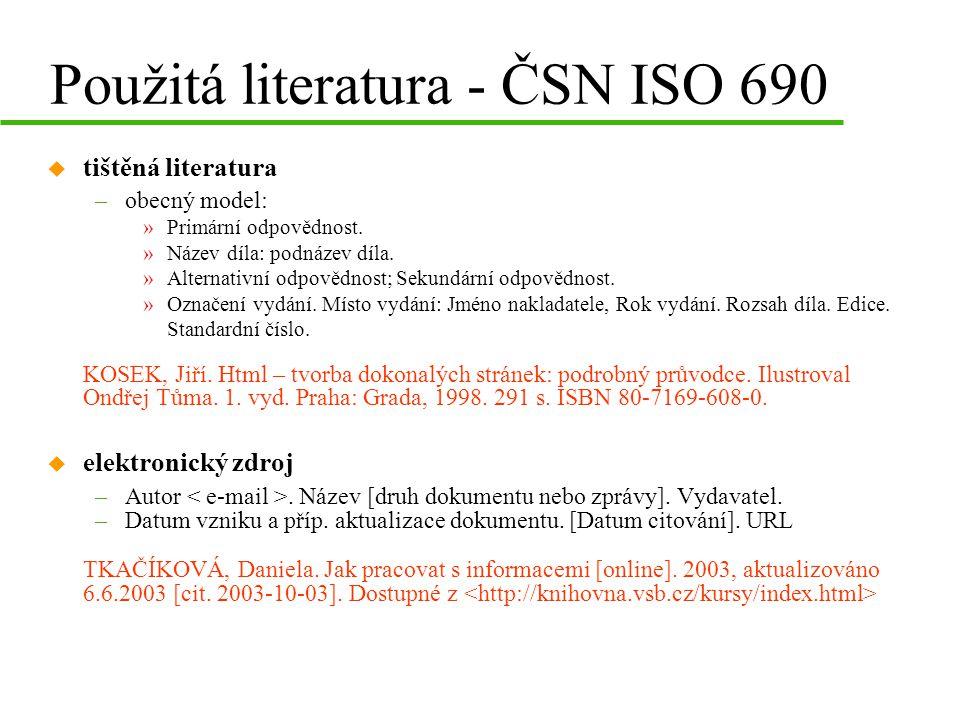 Použitá literatura - ČSN ISO 690