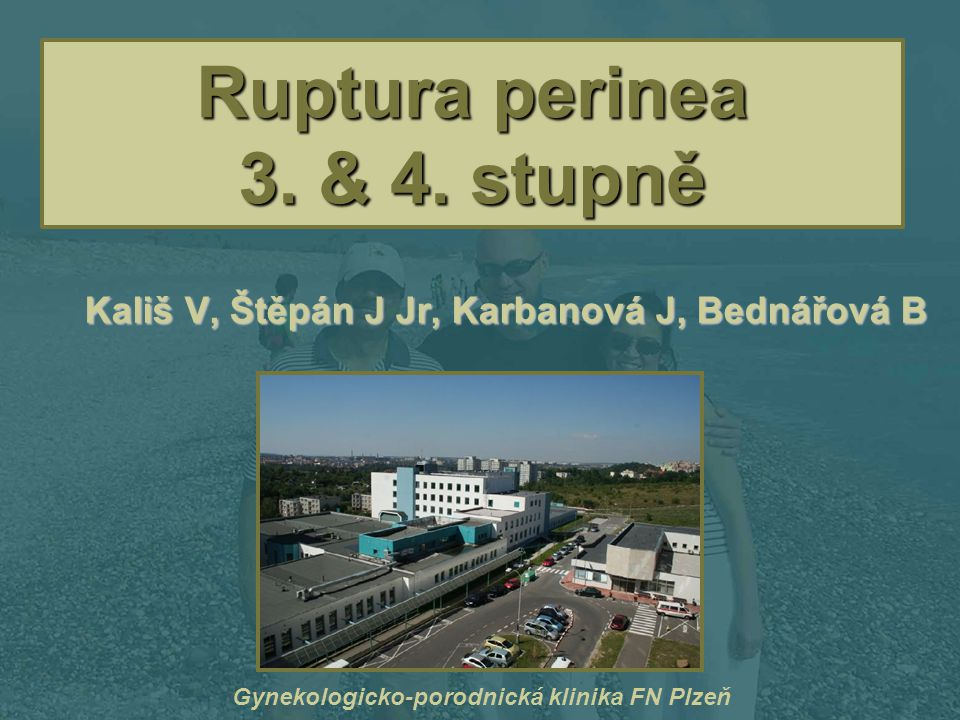 Ruptura perinea 3. & 4. stupně