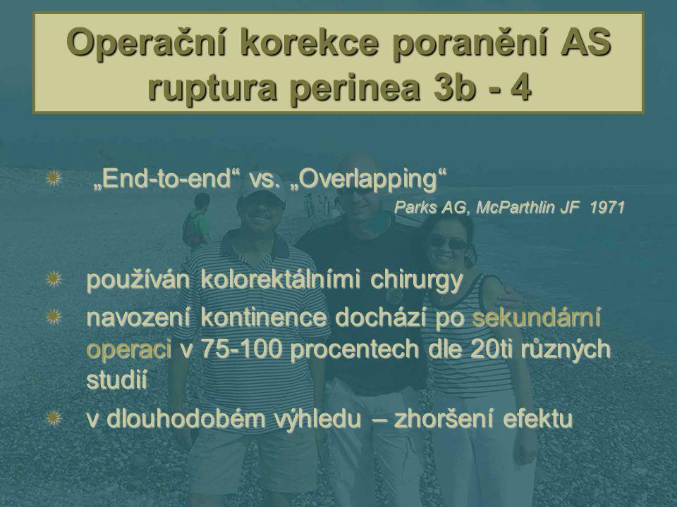 Operační korekce poranění AS ruptura perinea 3b - 4