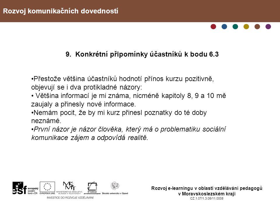 9. Konkrétní připomínky účastníků k bodu 6.3