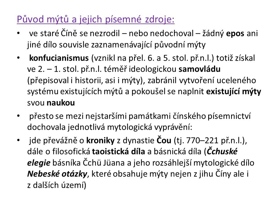 Původ mýtů a jejich písemné zdroje: