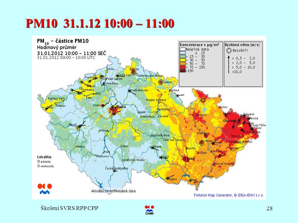 PM10 31.1.12 10:00 – 11:00 Školení SVRS RPP CPP