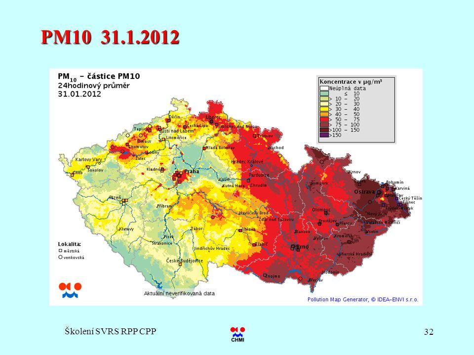 PM10 31.1.2012 Školení SVRS RPP CPP