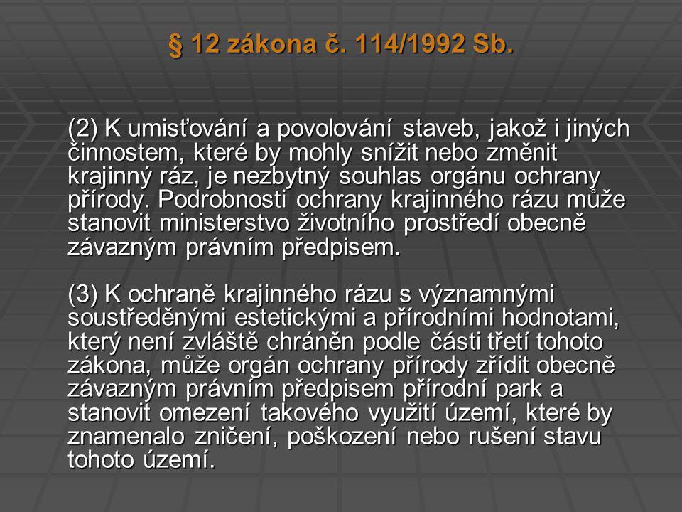 § 12 zákona č. 114/1992 Sb.