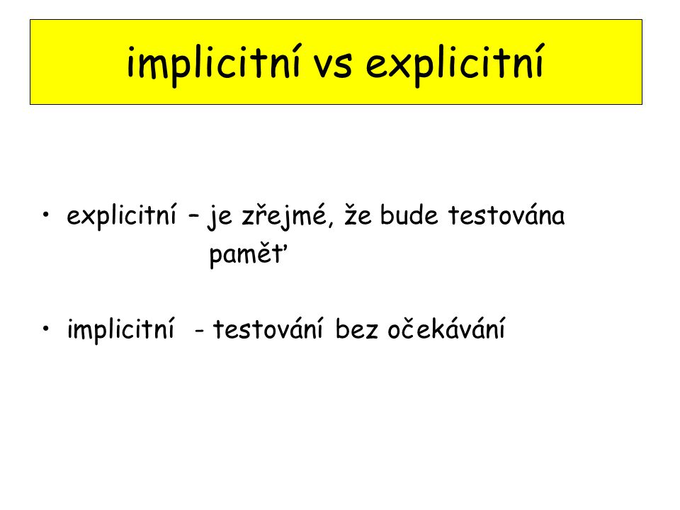 implicitní vs explicitní