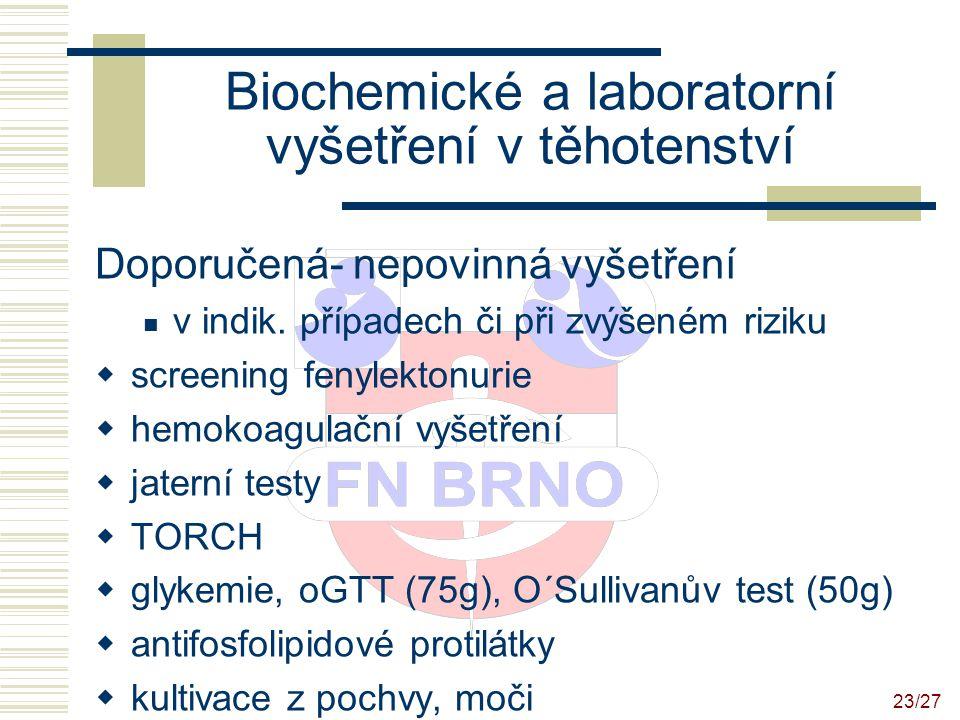 Biochemické a laboratorní vyšetření v těhotenství