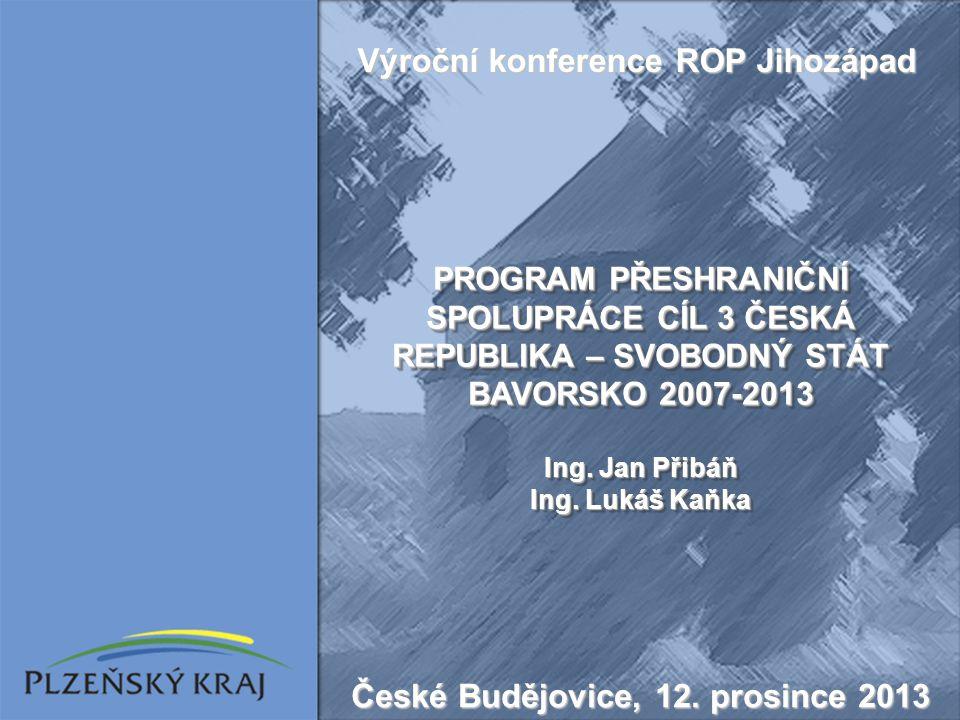 Výroční konference ROP Jihozápad České Budějovice, 12. prosince 2013