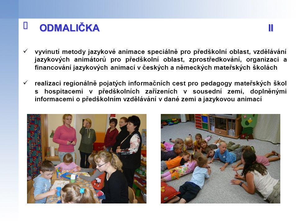 î ODMALIČKA II.
