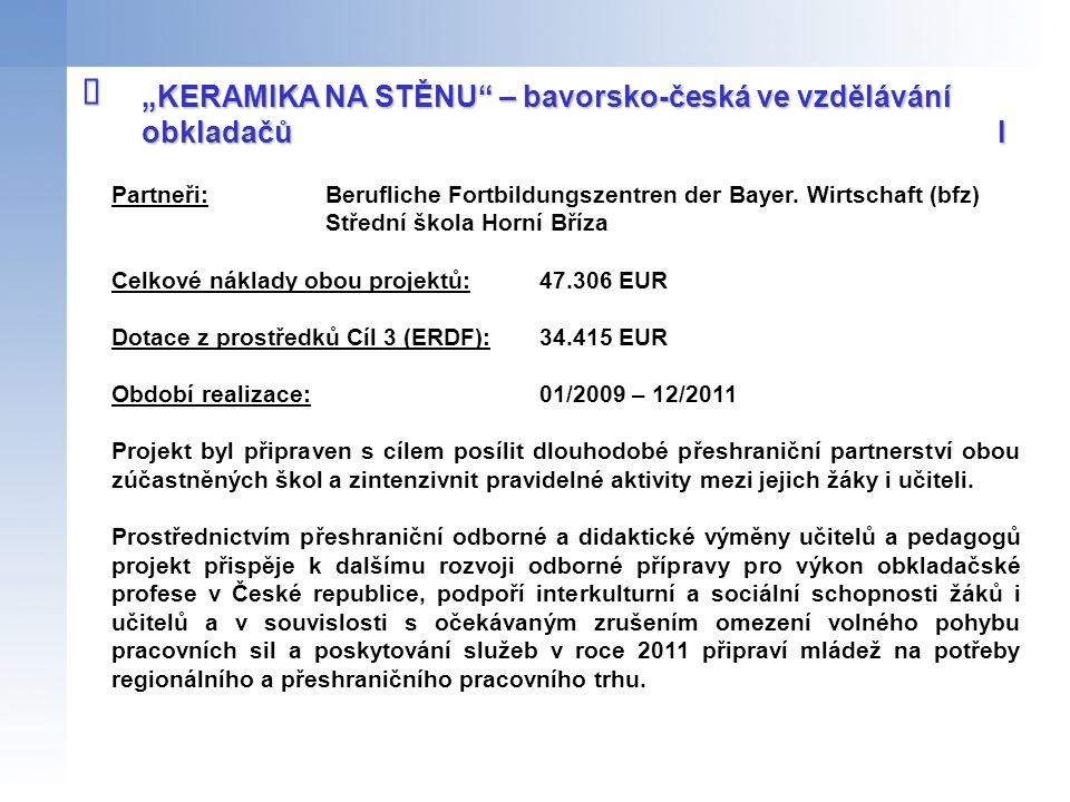 """î """"KERAMIKA NA STĚNU – bavorsko-česká ve vzdělávání obkladačů I"""