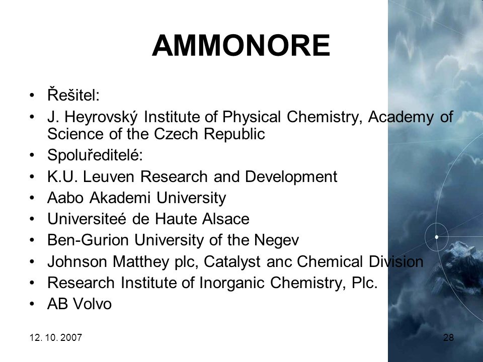 AMMONORE Řešitel: J. Heyrovský Institute of Physical Chemistry, Academy of Science of the Czech Republic.
