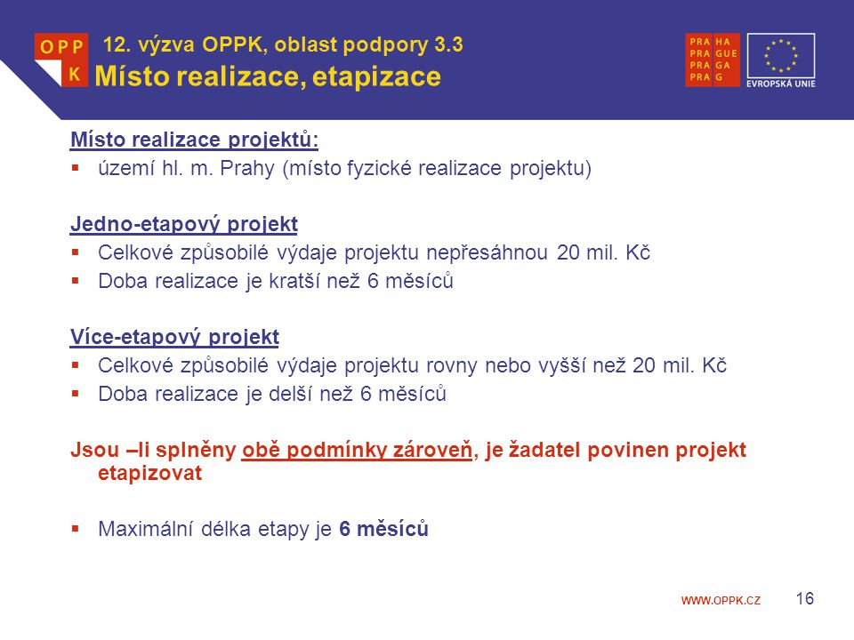 12. výzva OPPK, oblast podpory 3.3 Místo realizace, etapizace