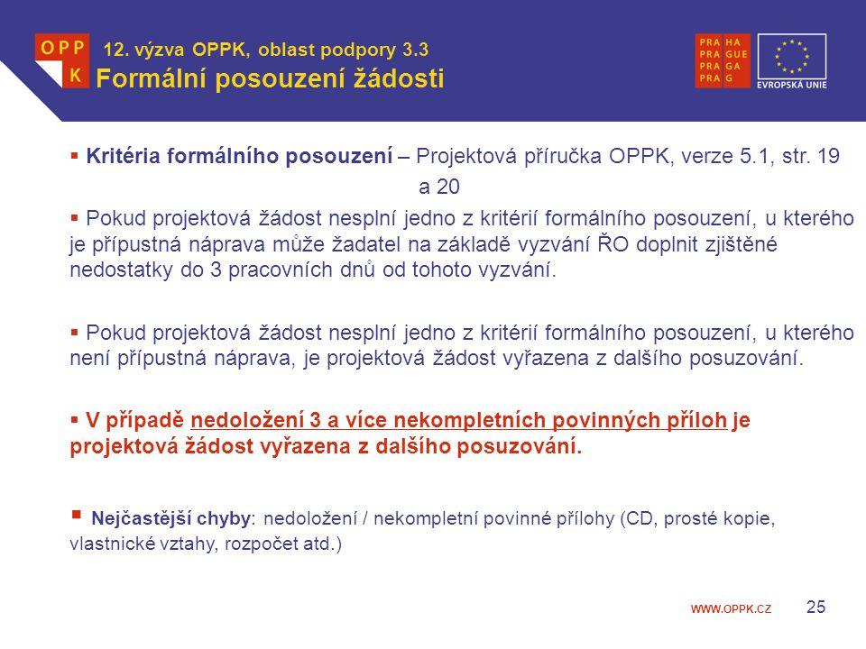 12. výzva OPPK, oblast podpory 3.3 Formální posouzení žádosti