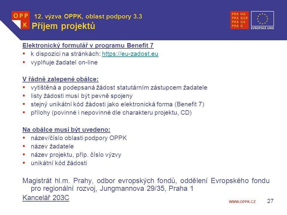 12. výzva OPPK, oblast podpory 3.3 Příjem projektů