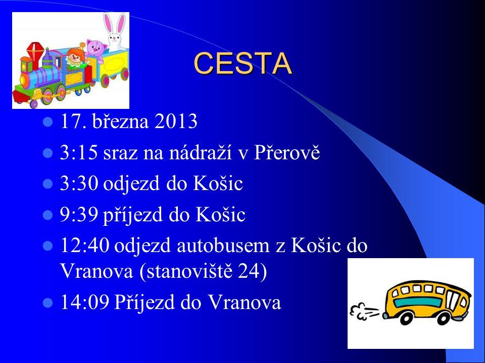 CESTA 17. března 2013 3:15 sraz na nádraží v Přerově