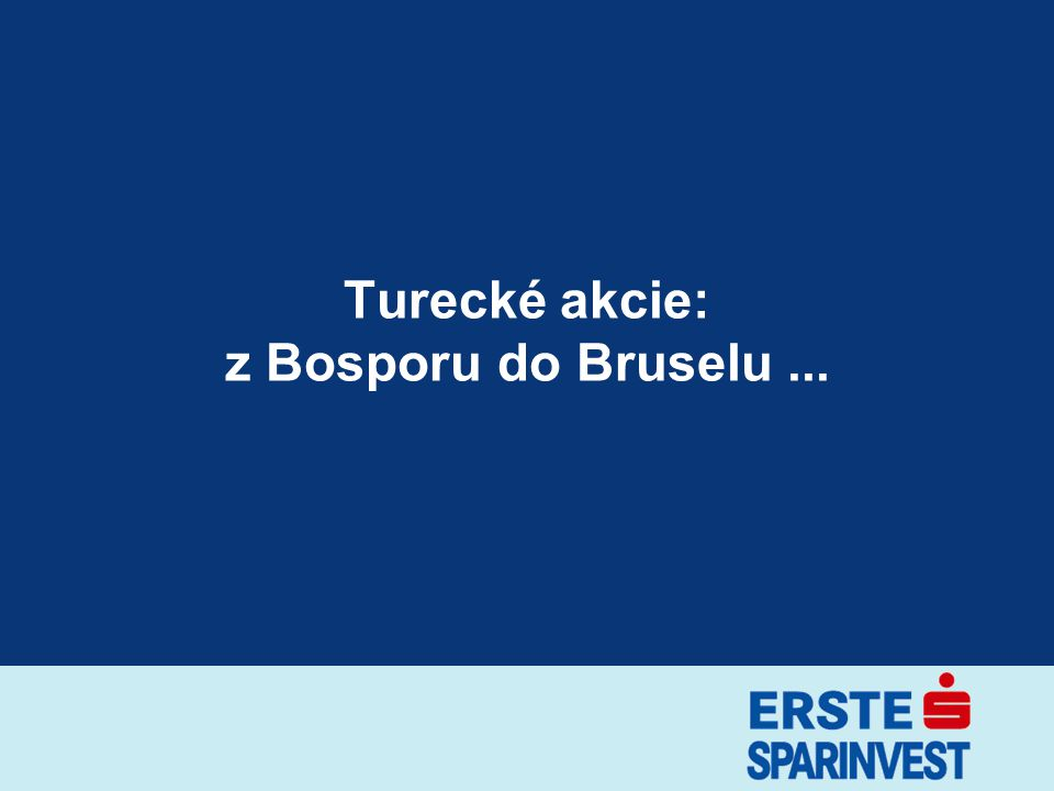 Turecké akcie: z Bosporu do Bruselu ...