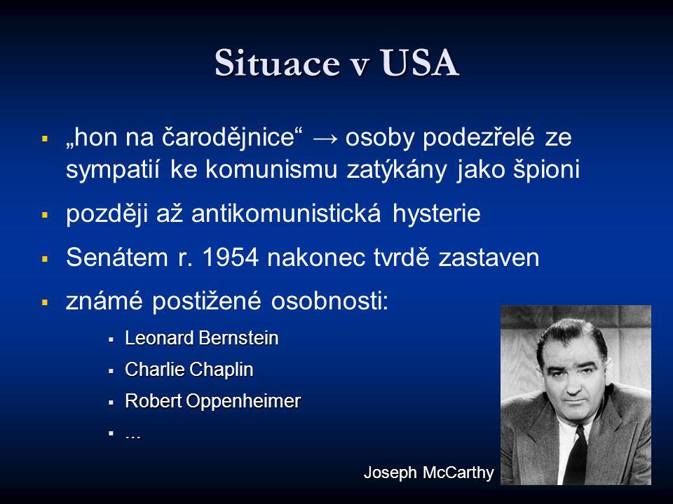 """Situace v USA """"hon na čarodějnice → osoby podezřelé ze sympatií ke komunismu zatýkány jako špioni."""
