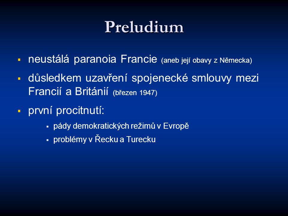 Preludium neustálá paranoia Francie (aneb její obavy z Německa)