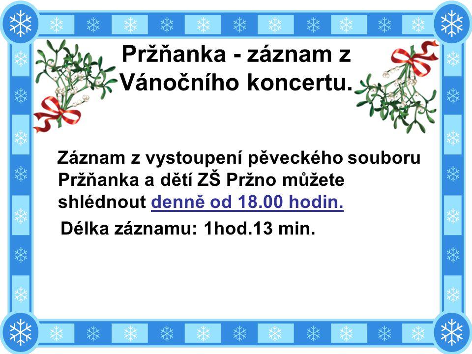 Pržňanka - záznam z Vánočního koncertu.