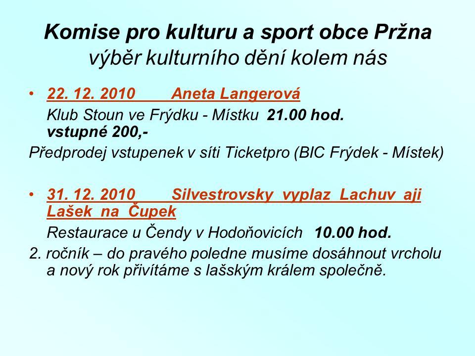 Komise pro kulturu a sport obce Pržna výběr kulturního dění kolem nás