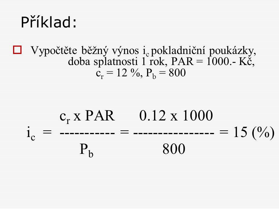 ic = ----------- = ---------------- = 15 (%) Pb 800