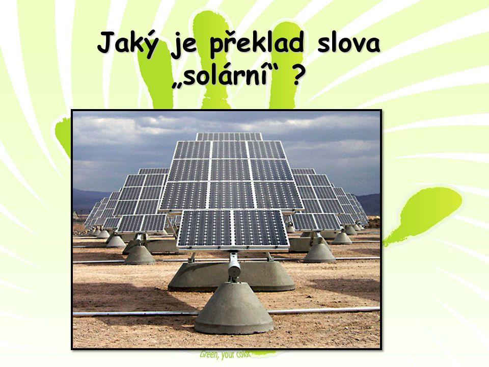 """Jaký je překlad slova """"solární"""