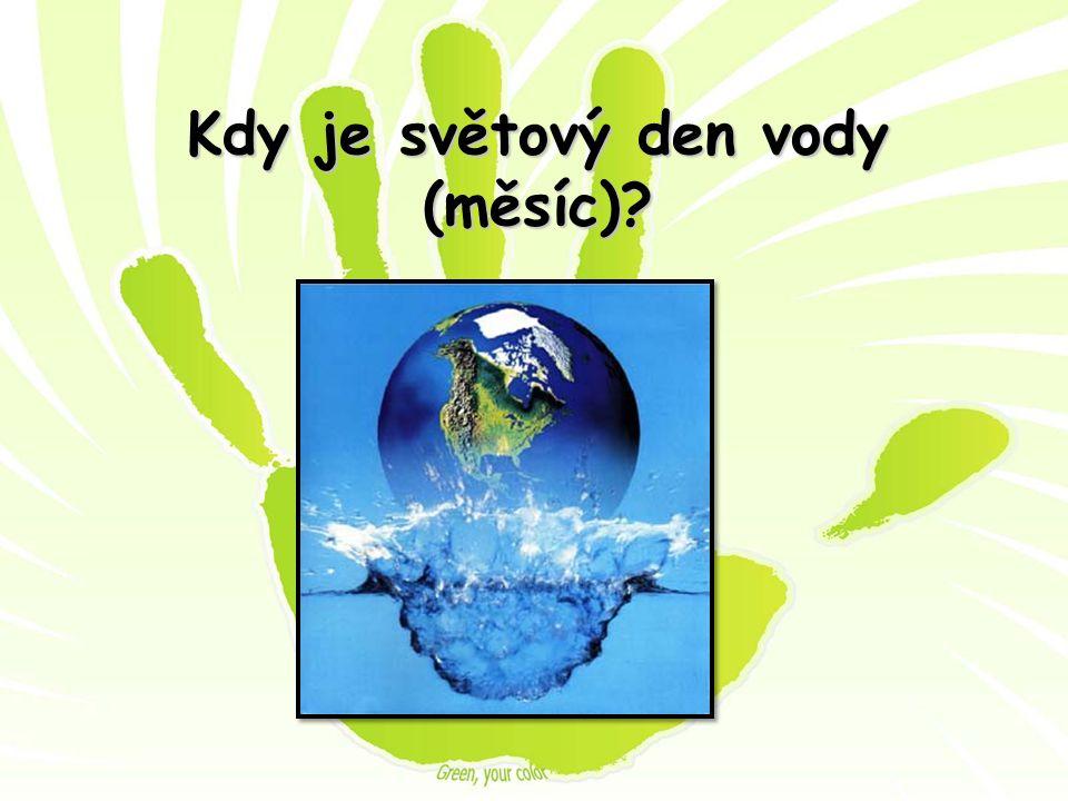 Kdy je světový den vody (měsíc)