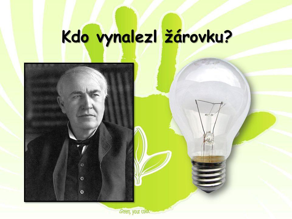 Kdo vynalezl žárovku