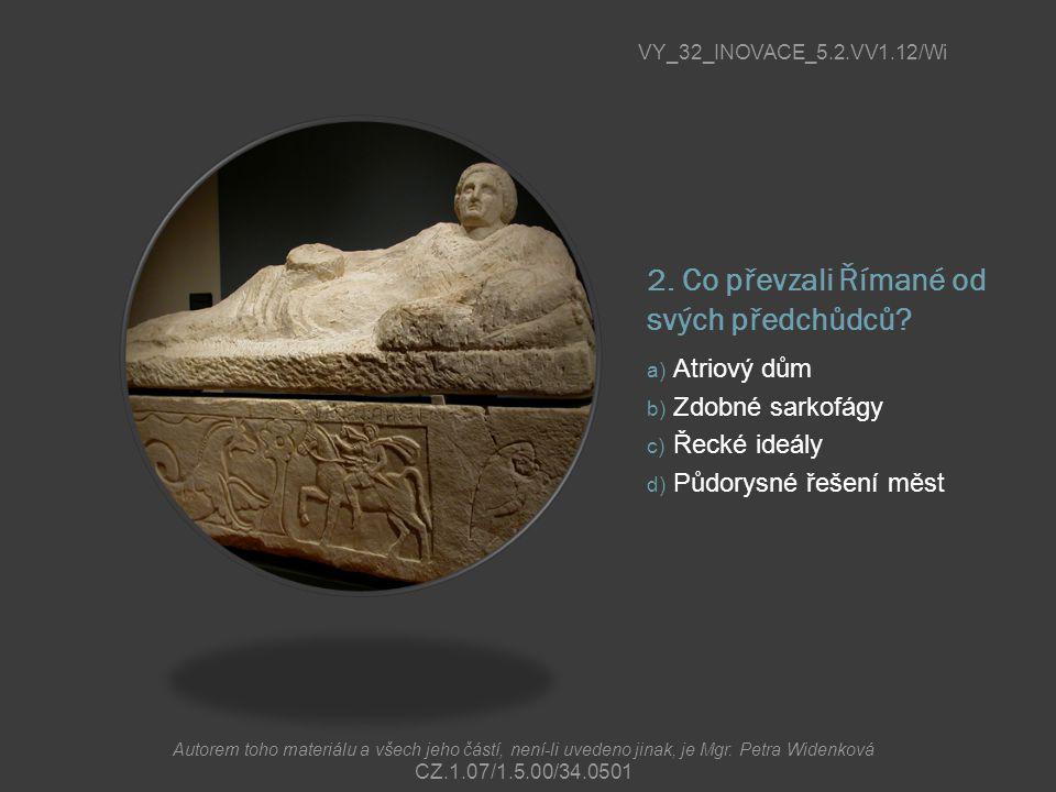 2. Co převzali Římané od svých předchůdců