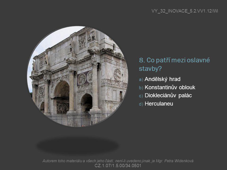 8. Co patří mezi oslavné stavby