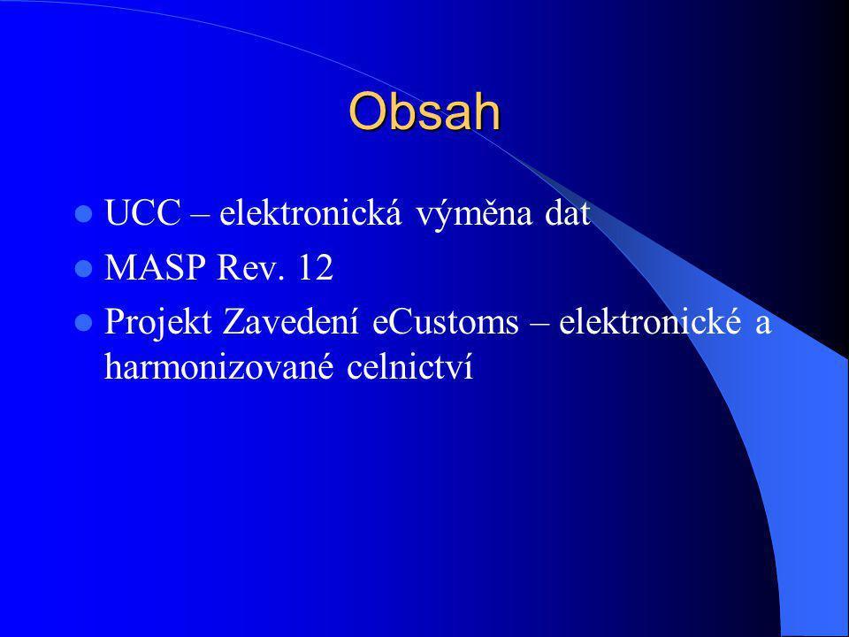 Obsah UCC – elektronická výměna dat MASP Rev. 12