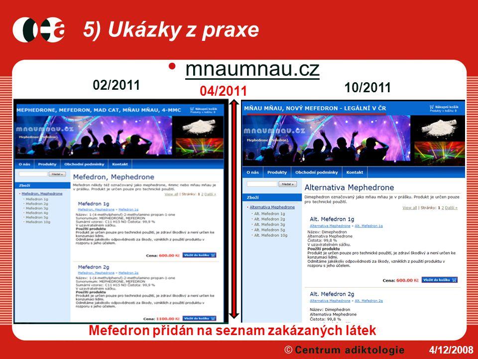 5) Ukázky z praxe mnaumnau.cz 02/2011 10/2011 04/2011