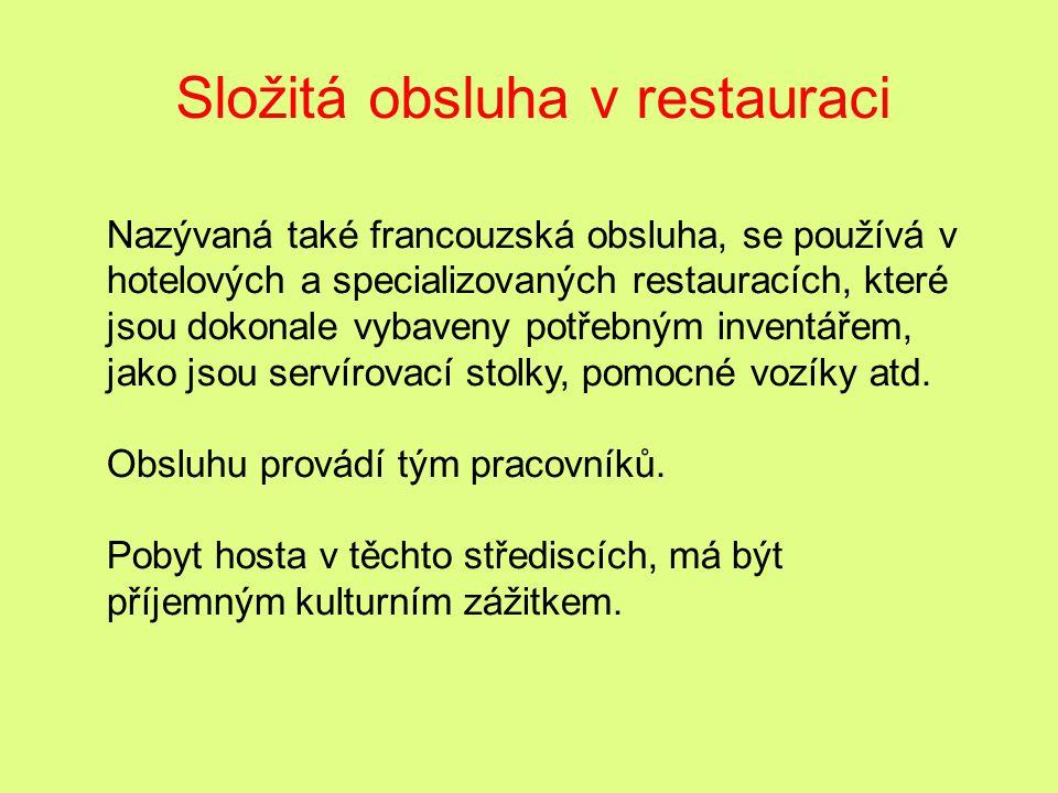 Složitá obsluha v restauraci