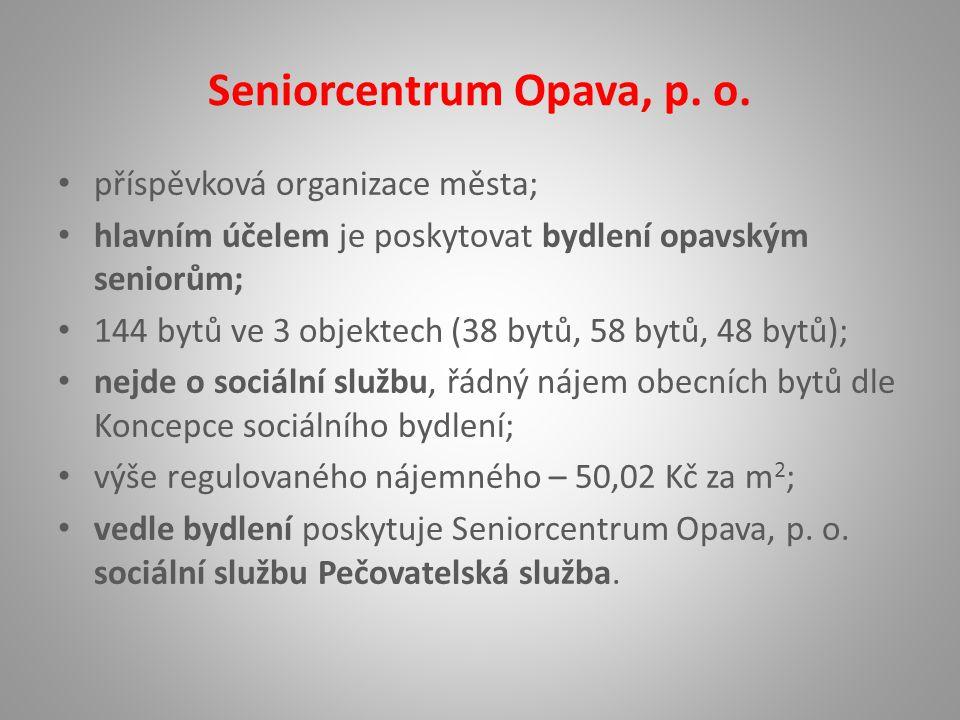 Seniorcentrum Opava, p. o.