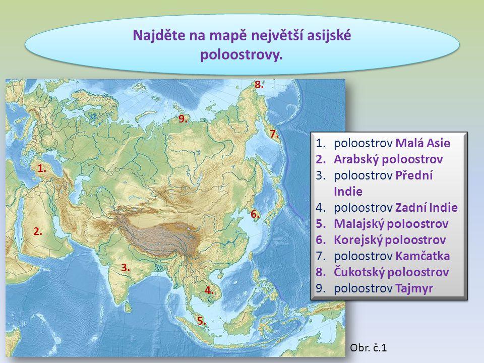 Najděte na mapě největší asijské poloostrovy.