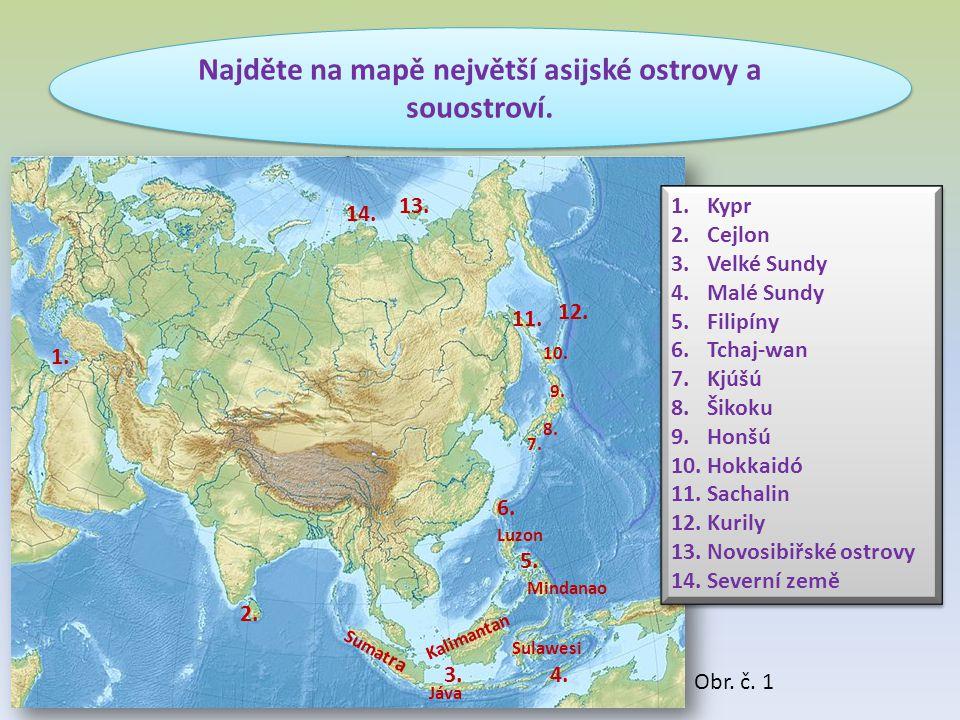 Najděte na mapě největší asijské ostrovy a souostroví.