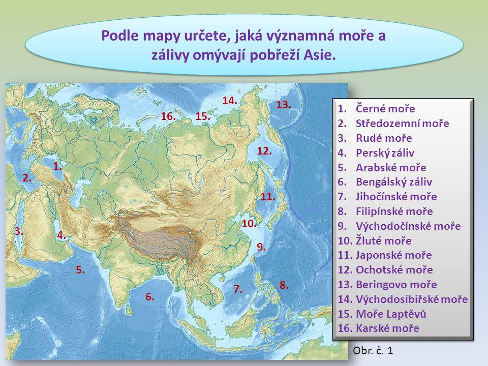 Podle mapy určete, jaká významná moře a zálivy omývají pobřeží Asie.