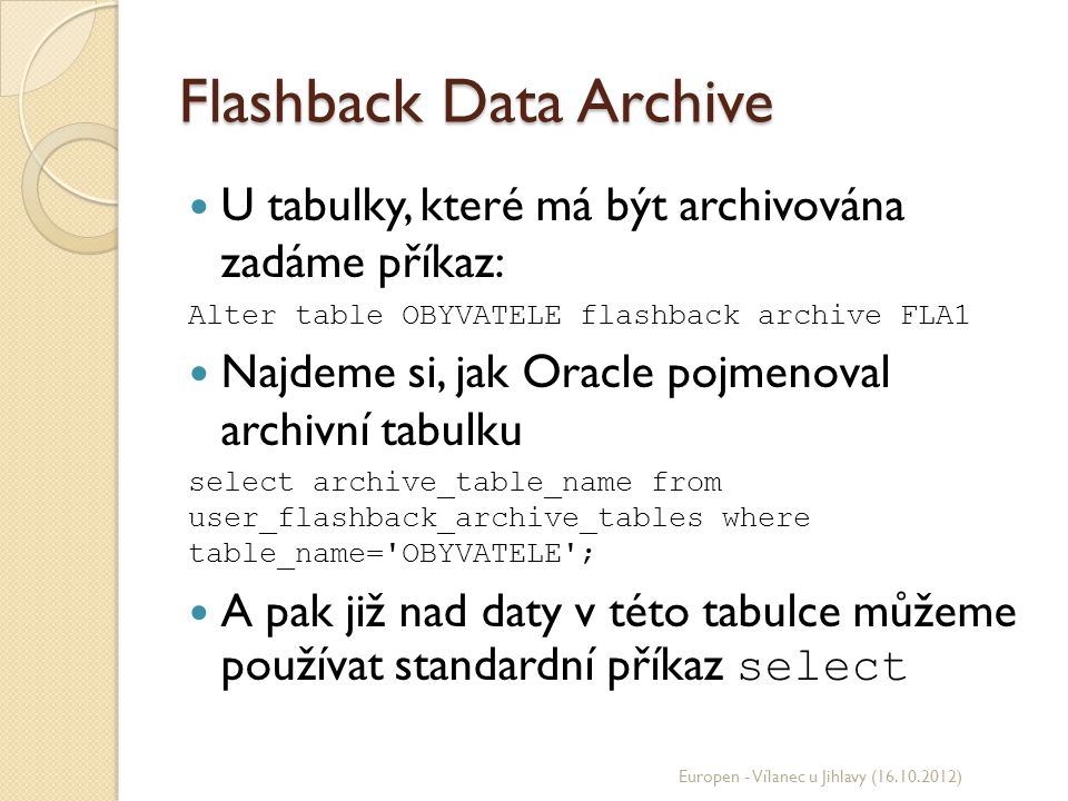Flashback Data Archive