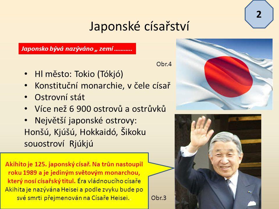 Japonské císařství 2 Hl město: Tokio (Tókjó)