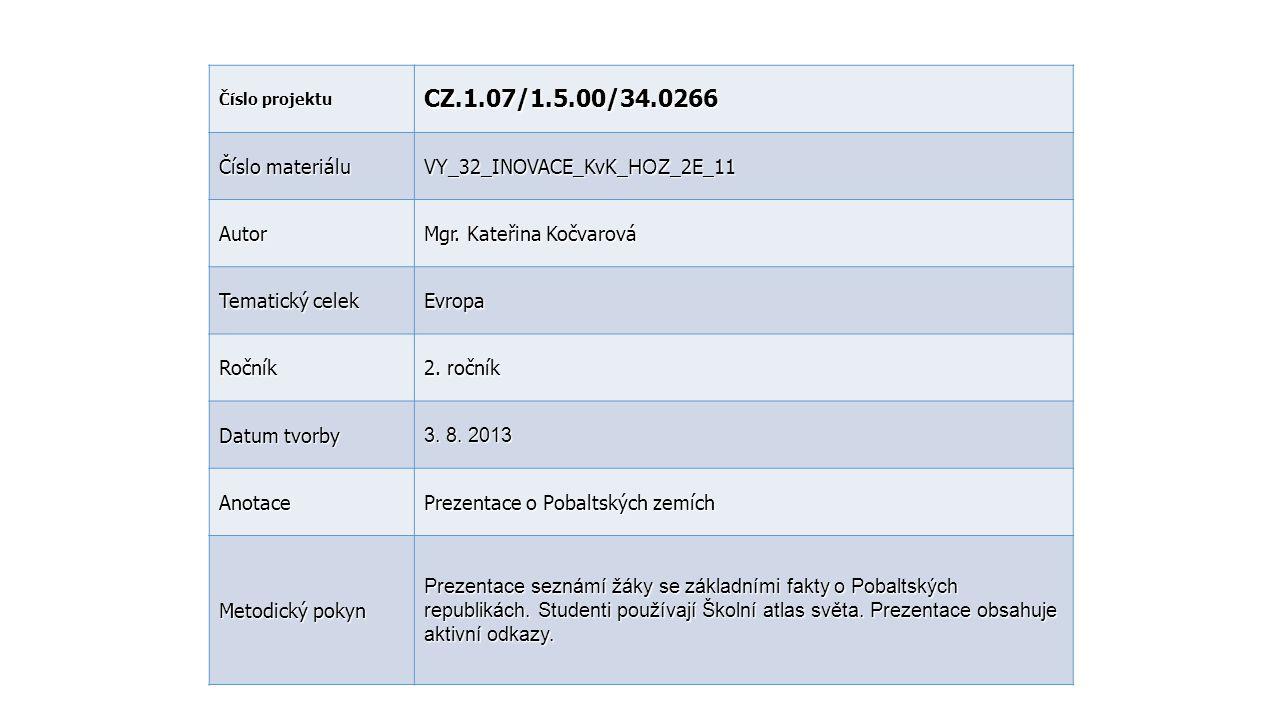 CZ.1.07/1.5.00/34.0266 Číslo materiálu VY_32_INOVACE_KvK_HOZ_2E_11