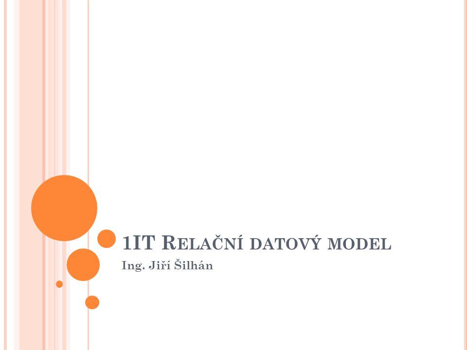 1IT Relační datový model